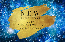 HAPPY NEW YEAR! What's Your Jewelry Horoscope?